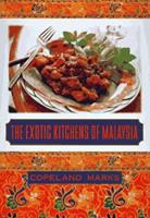 The Exotic Kitchens of Malaysia 1556115261 Book Cover