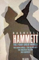 The Four Great Novels: Red Harvest, The Dain Curse, The Maltese Falcon, The Glass Key 0330268503 Book Cover