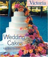 Wedding Cakes (Victoria Magazine) 1588160920 Book Cover