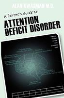 A Parent's Guide to Attention Deficit Disorder 143923079X Book Cover