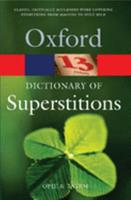 A Dictionary of Superstitions 0192115979 Book Cover