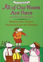 All of Our Noses Are Here and Other Noodle Tales (I Can Read Book) 006025288X Book Cover