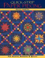 Quick-Strip Paper Piecing: For Blocks, Borders and Quilts 1571202161 Book Cover