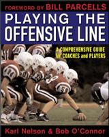 Playing the Offensive Line 0071451498 Book Cover