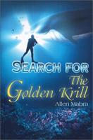 Search for the Golden Krill 0595132669 Book Cover