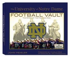 University of Notre Dame Football Vault 0794823866 Book Cover