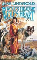 Wolf's Head, Wolf's Heart 0812575490 Book Cover