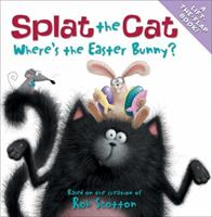 Splat the Cat: Where's the Easter Bunny? 0061978612 Book Cover