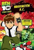 Washington B.C (Ben 10 Comic Book) 1405246642 Book Cover