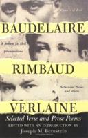 Baudelaire Rimbaud Verlaine: Selected Verse and Prose Poems 0806501960 Book Cover