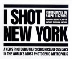 I Shot New York 0810963671 Book Cover