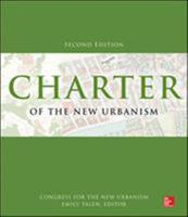 Charter of the New Urbanism, 2nd Edition 0071806075 Book Cover