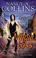 Magic and Loss 0451464923 Book Cover
