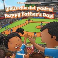 Feliz Dia del Padre! / Happy Father's Day! 149942843X Book Cover