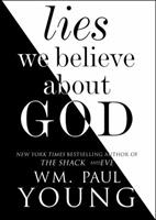 Lies We Believe About God 1501101390 Book Cover