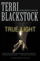 True Light: A Restoration Novel 0786299142 Book Cover