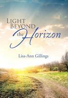 Light Beyond the Horizon 1499004885 Book Cover