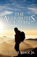 The Attributes of Man 1523283955 Book Cover