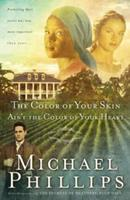 The Color of Your Skin Ain't the Color of Your Heart 0764227025 Book Cover