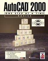 AutoCAD 2000 ACC Version One Step at a Time Basics (With CD-ROM) 0130897337 Book Cover