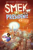 Smek for President 1484709691 Book Cover