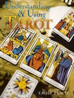 Understanding and Using Tarot 0806971940 Book Cover