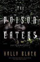 The Poison Eaters: and Other Stories 1442412321 Book Cover