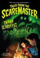 Swamp Scarefest 0316316687 Book Cover