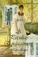 A Peculiar Engagement 1537538683 Book Cover