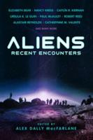 Aliens: Recent Encounters 1607013916 Book Cover