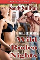 Wild Rodeo Nights 1606016997 Book Cover