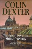 The First Inspector Morse Omnibus: The Dead of Jericho, Service of All the Dead, the Silent World of Nicholas Quinn 0330335588 Book Cover