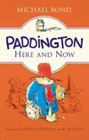 Paddington Here and Now 0061473669 Book Cover
