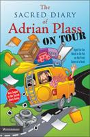 The Sacred Diary of Adrian Plass, on Tour: Aged Far Too Much to Be Put on the Front Cover of a Book 0007130457 Book Cover