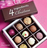 4 Ingredients, Christmas 098062942X Book Cover