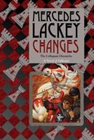 Changes: Volume Three of the Collegium Chronicles 1410444171 Book Cover