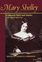 Mary Shelley: Collected Tales and Stories with original engravings 0801840627 Book Cover