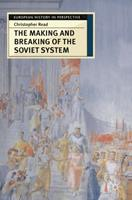 The Making and Breaking of the Soviet System: An Interpretation : An Interpretation 0333731530 Book Cover