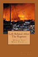 Left Behind After The Rapture 1482605813 Book Cover