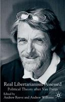 Real Libertarianism Assessed: Political Theory after Van Parijs 0333912675 Book Cover