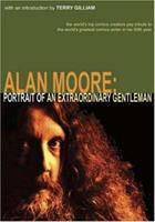 Alan Moore: Portrait Of An Extraordinary Gentleman 094679006X Book Cover