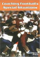 Coaching Football's Special Situations 1585187860 Book Cover