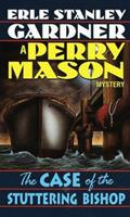 The Case of the Stuttering Bishop (Perry Mason Mysteries) 0345356802 Book Cover