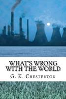What's Wrong with the World 0898704898 Book Cover