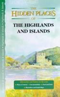 The Hidden Places of the Highlands & Islands 1902007220 Book Cover