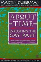 About Time: Exploring the Gay Past (Meridian S.) 0452010810 Book Cover