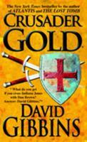 Crusader Gold 0755329279 Book Cover