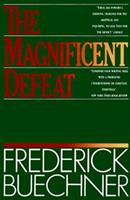 The Magnificent Defeat 006061174X Book Cover