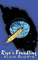 Riya's Foundling by Aldris Budrys, Science Fiction, Adventure, Fantasy 1463896301 Book Cover