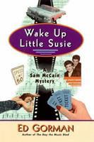 Wake Up Little Susie (Sam McCain, Book 2) 0786706651 Book Cover